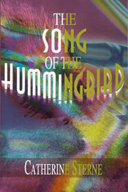 The Song of the Hummingbird by Catherine Sterne image