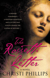 The Rossetti Letter by Christi Phillips image