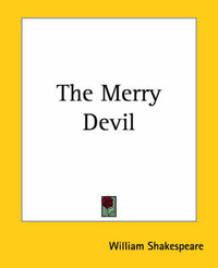 The Merry Devil by William Shakespeare