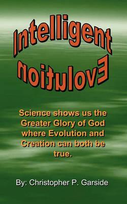 Intelligent Evolution by Christopher P Garside image