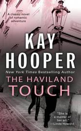 The Haviland Touch by Kay Hooper
