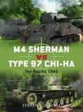 M4 Sherman Vs Type 97 Chi-Ha: The Pacific, 1941-45 by Steven J. Zaloga
