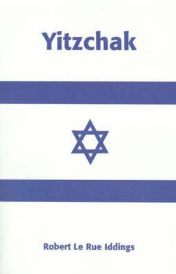 Yitzchak by Robert Le Rue Iddings