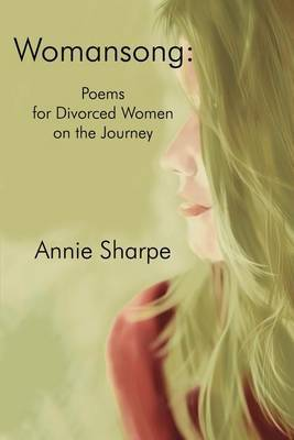 Womansong: Poems for Divorced Women on the Journey by Annie Sharpe image