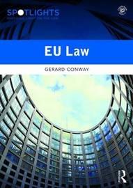 EU Law by Gerard Conway