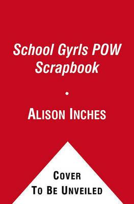 School Gyrls POW Scrapbook by Alison Inches