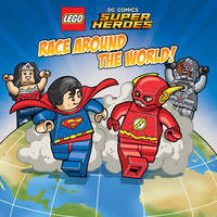 LEGO DC SUPER HEROES Race Around the World by Trey King
