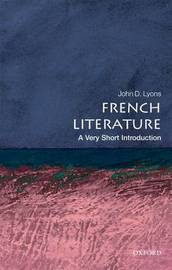 French Literature: A Very Short Introduction by John D Lyons image
