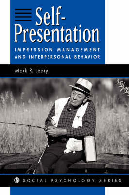 Self-presentation by Mark R Leary