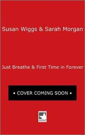 A Summer of Firsts by Susan Wiggs