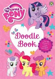 My Little Pony: Doodle Book by Emily C Hughes