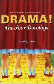 The Four Dorothys by Paul Ruditis