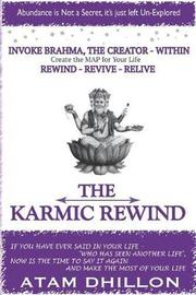 The Karmic Rewind - Invoke Brahma the Creator Within by Mr Atam Dhillon image