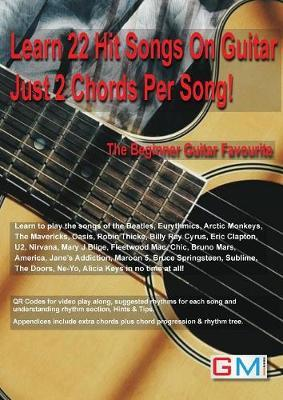 Learn 22 Hit Songs On Guitar Just 2 Chords Per Song! by Brockie Ged