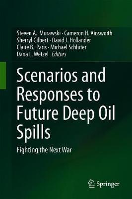 Scenarios and Responses to Future Deep Oil Spills image