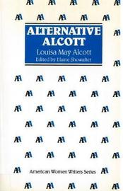 Alternative Alcott by Elaine Showalter