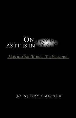 On Earth as It Is in Heaven by John J. Ensminger image