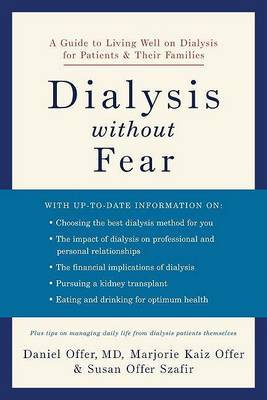Dialysis without Fear by Daniel Offer