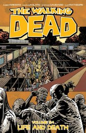 The Walking Dead: Volume 24 by Robert Kirkman