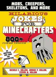Hilarious Jokes for Minecrafters by Michele C Hollow