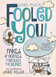 Fooled You! by Elaine Pascoe