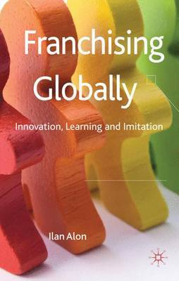 Franchising Globally by Ilan Alon image