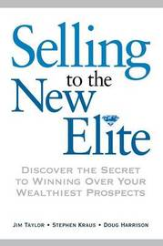 Selling to The New Elite by James Taylor image
