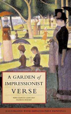 A Garden of Impressionist Verse