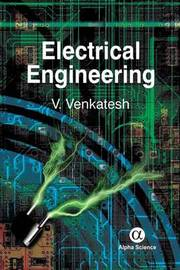 Electrical Engineeirng by V.C. Venkatesh