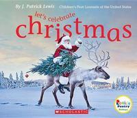Let's Celebrate Christmas by J.Patrick Lewis