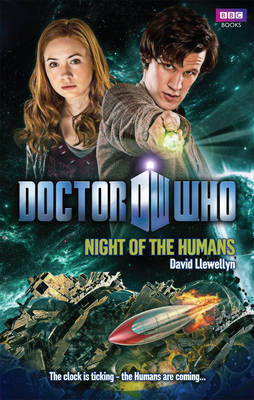 """""""Doctor Who"""": Night of the Humans by David Llewellyn"""