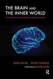 The Brain and the Inner World by Mark Solms