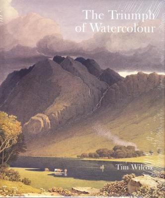The Triumph of Watercolour by Timothy Wilcox image