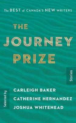 The Journey Prize Stories 31 by Carleigh Baker