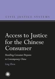 Access to Justice for the Chinese Consumer by Ling Zhou