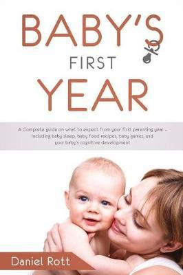 Baby's First Year by Daniel Rott