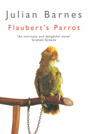 Flaubert's Parrot by Julian Barnes image