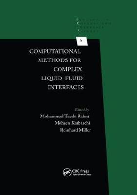 Computational Methods for Complex Liquid-Fluid Interfaces image