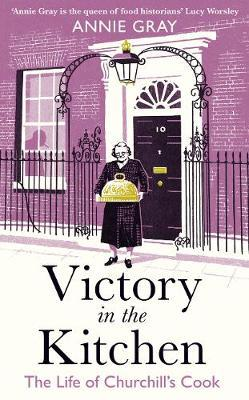 Victory in the Kitchen by Annie Gray
