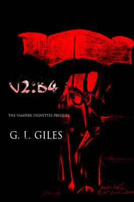 V2: B4 by G.L. Giles