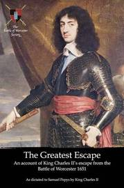 The Greatest Escape by King Charles II