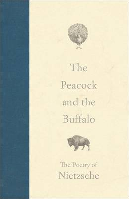 The Peacock and the Buffalo by Friedrich Wilhelm Nietzsche image