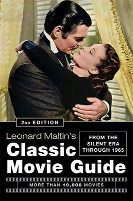 Leonard Maltin's Classic Movie Guide (2nd Edition) by Leonard Maltin