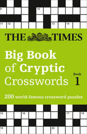 The Times Big Book of Cryptic Crosswords Book 1 by The Times Mind Games