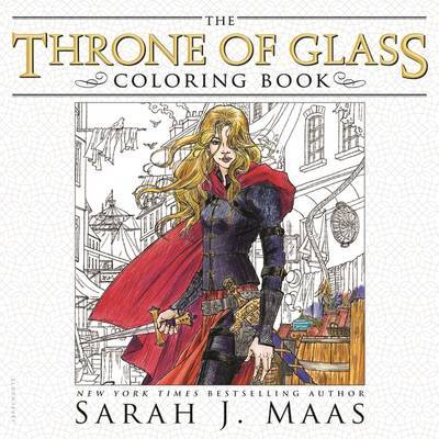 The Throne of Glass Coloring Book by Sarah J Maas