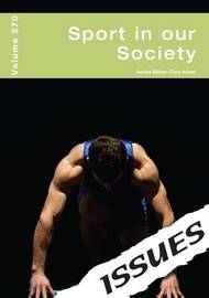 Sport in Our Society by Cara Acred