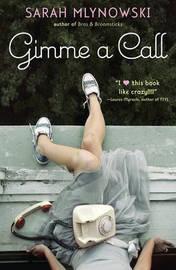 Gimme a Call by Sarah Mlynowski image