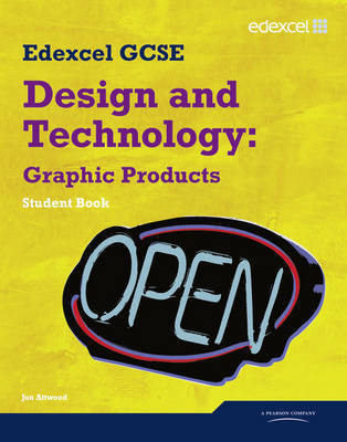 Edexcel GCSE Design and Technology Graphic Products Student book by Jon Atwood image