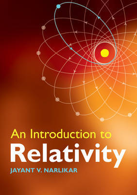 An Introduction to Relativity by Jayant Vishnu Narlikar image