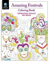 Amazing Festivals Coloring Book by Rand McNally